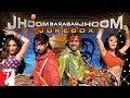 Jhoom Barabar Jhoom Audio Jukebox   Shankar-Ehsaan-Loy