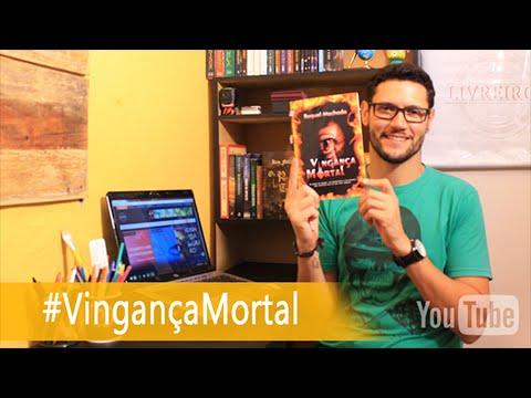 Vingança Mortal por Raquel Machado | @danyblu @irmaoslivreiro