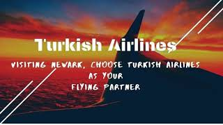 For a memorable trip to Newark, opt for the best - Turkish Airlines