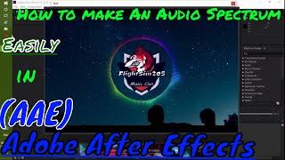 Tutorial on:Creating an Audio Spectrum in AAE (Subtitles)
