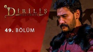 episode 49 from Dirilis Ertugrul