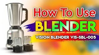 How To Use Blender? Vision Full Bangla Review