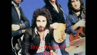 10 cc - one nuit in Paris