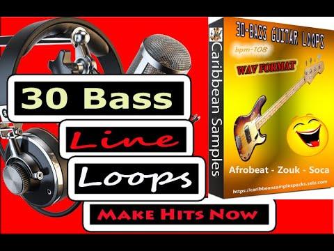 30-Bass-line loops/ Afro-beats , Zouk , Soca