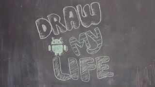 Draw my life - Sistema Android