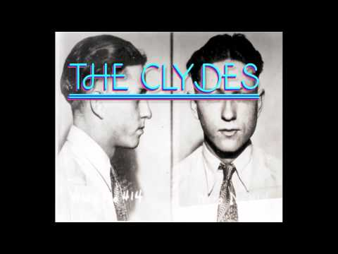 The Clydes- Go Get It