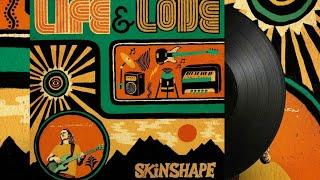 Skinshape   Life & Love [Full Album]