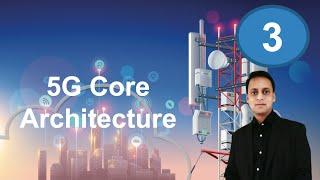 5G Core Network Architecture    5G Core   5G  5GNR  