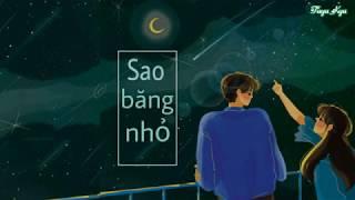 [Vietsub + Kara] Sao Băng Nhỏ - Uông Tô Lang & Ngô Ánh Khiết  (OST Bạn Học 200 Triệu Tuổi)