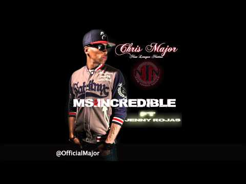 Chris Major - Ms. Incredible
