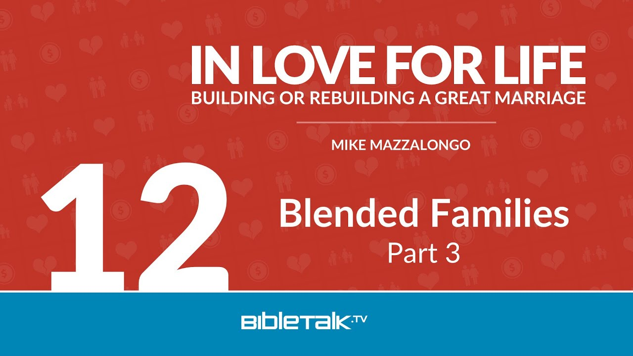 12. Blended Families