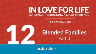 Blended Families: Part 3