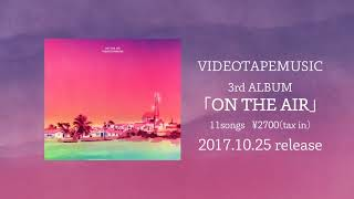 VIDEOTAPEMUSIC / ON THE AIR – Trailer