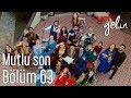 Yeni Gelin 63. Bölüm (Final) - Mutlu Son