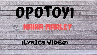 Opotoyi (Marlians)   Naira Marley || Lyrics Video