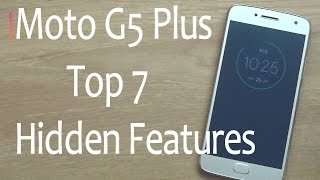 Top 7 Hidden Moto G5 Plus Features !! Tips & Tricks !! HINDI
