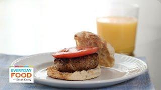 Fresh Breakfast Sausage Patty Recipe – Everyday Food with Sarah Carey