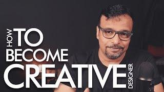 How to Become Creative - اردو / हिंदी