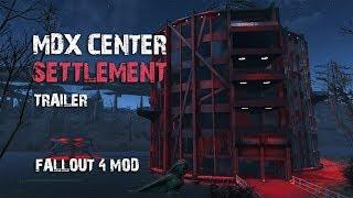 Fallout 4 Mods - MdXC Settlement - Trailer