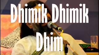Dhimik Dhimik Dhim Rishiji  Art Of Living Bhajans 2