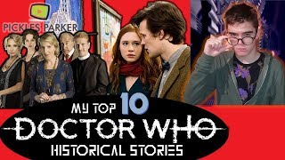 DOCTOR WHO|I List....The Top 10 Historical Stories
