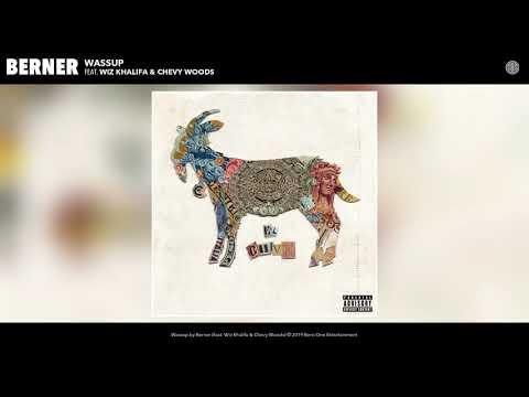 """Berner – """"Wassup"""" feat. Wiz Khalifa & Chevy Woods"""