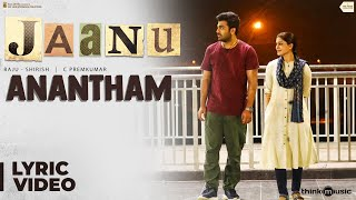Jaanu | Anantham Song Lyric Video | Sharwanand, Samantha | Govind Vasantha | Prem Kumar C
