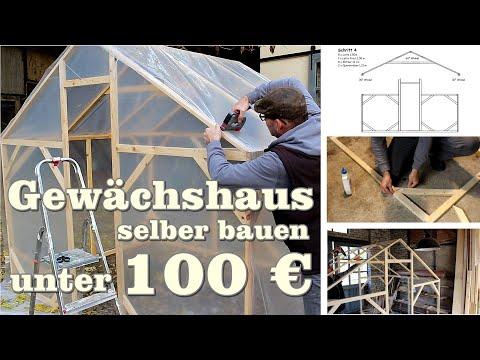 Gewächshaus selber bauen unter 100 € mit Bauanleitung kostenlos