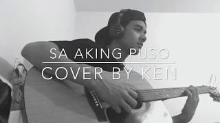 Sa Aking Puso - Ariel Rivera (cover by Ken)