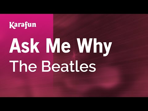 Karaoke Ask Me Why - The Beatles *