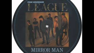 human league~mirror man