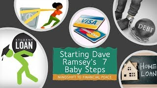 Starting Dave Ramsey's 7 Baby Steps| Mindshift to Financial Peace