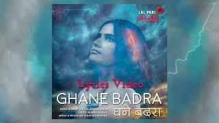 Ghane Badra Lyrics Video | Sona Mohapatra | Ram Sampath