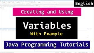 Creating and using Variables | Java Programming Video Tutorial
