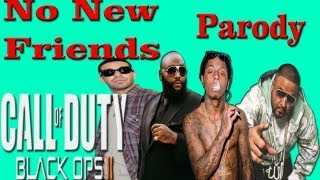 DJ Khaled - No New Friends ft. Drake, Rick Ross & Lil Wayne (Music Video Parody) Black ops 2