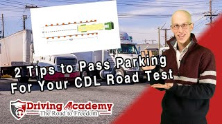 2 Tips to Pass Parking Maneuvers During Your CDL Road Test - Driving Academy