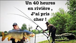 Un 40 Heures En Riviére , J Ai Pris Cher !