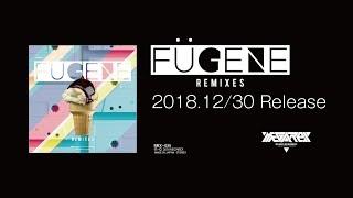 MRX-035 - FUGENE Remixes