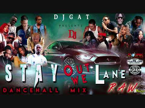 DANCEHALL MIX FEBURARY 2019 DJ GAT STAY OUT WE LANE [RAW] FT VYBZ KARTEL/TEEJAY/ALKALINE/RYGIN KING
