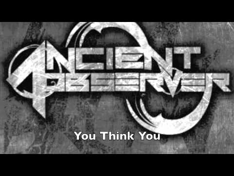 Ancient Observer - Oh, Bitter Liquor (lyric video)