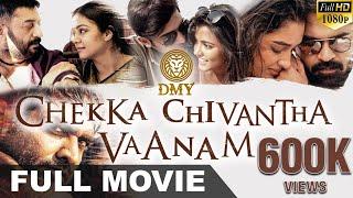 Chekka Chivantha Vaanam - Tamil Full Movie | Aravind Swamy | Vijay Sethupathi | Jyothika