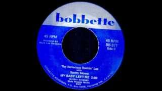 The Notorious Rockin' Lee ~~My Baby Left Me~~Bobbette Records(w/Scotty Moore)