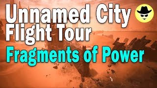 Unnamed City Flight Tour - Fragments of Power