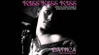 Danica The Morning Star - Kiss Kiss Kiss