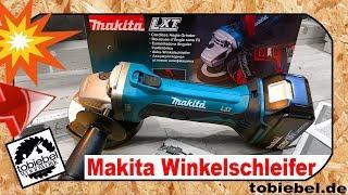 MAKITA DGA452 Akku Winkelschleifer⎮Besser als Bosch, Flex? Review Unboxing Test Flex Schleifer 18v
