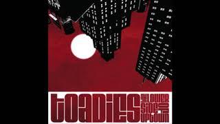Toadies - Broke Down Stupid