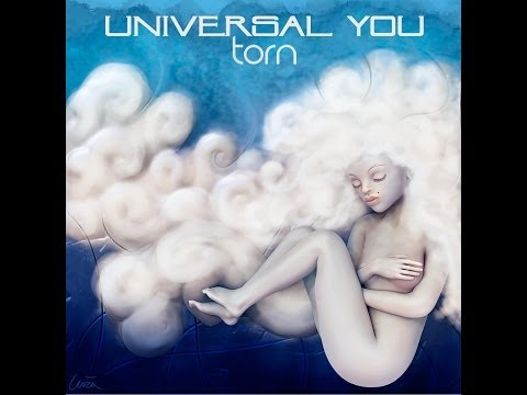 Torn by Universal You