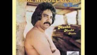 José Miguel Class -  No te vayas