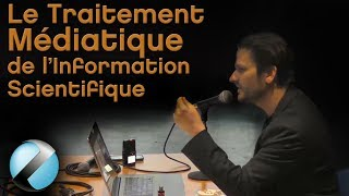 Le Traitement Médiatique l'information Scientifique - Florent Martin