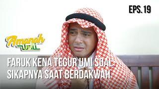 AMANAH WALI 3 - Faruk Kena Tegur Umi Soal Sikapnya Saat Berdakwah [18 Mei 2019]